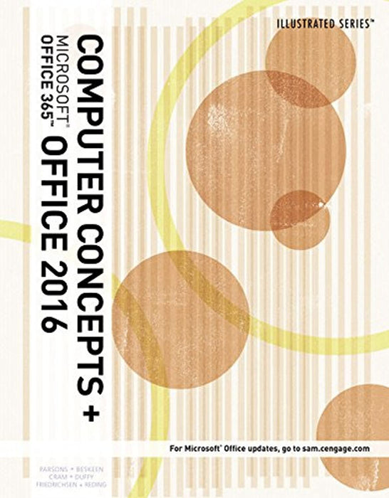 Illustrated Computer Concepts and Microsoft Office 365 & Office 2016, Loose-leaf Version, Loose Leaf, 1 Edition by Parsons, June Jamrich (Used)