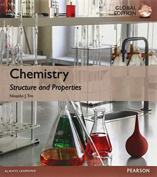 Chemistry: Structure and Properties, Global Edition, Paperback, 01 Edition by Tro, Nivaldo J. (Used)
