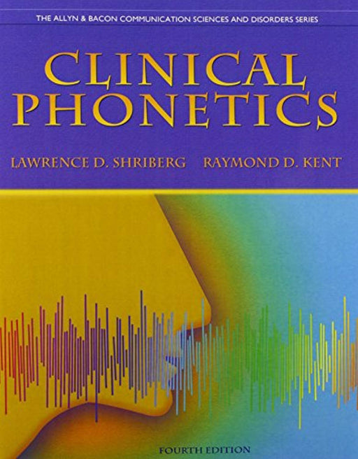 Clinical Phonetics and Audio CDs (4th Edition) (Allyn & Bacon Communication Sciences and Discorders), Paperback, 4 Edition by Shriberg, Lawrence D. (Used)