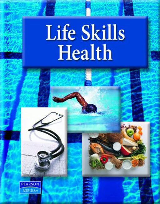 AGS Life Skills Health Student Text, Hardcover, 1st Edition by Pearson AGS Globe (Used)