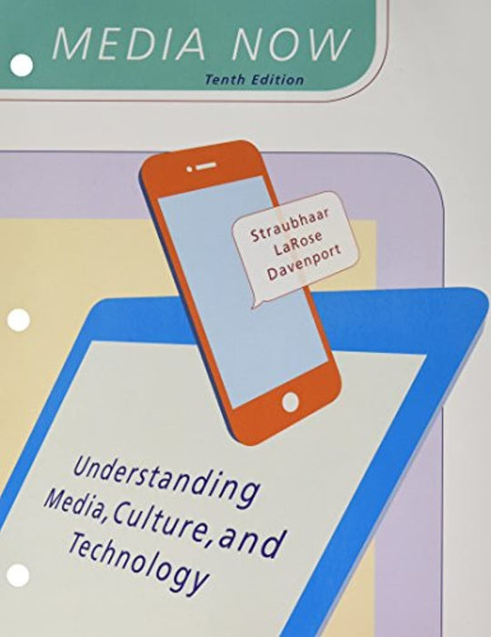 Bundle: Media Now: Understanding Media, Culture, and Technology, Loose-Leaf Version, 10th + MindTap Mass Communication, 1 term (6 months) Printed Access Card, Product Bundle, 10 Edition by Straubhaar, Joseph (Used)