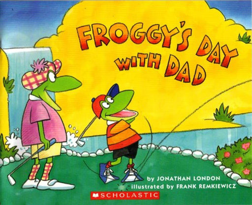 Froggy's Day with Dad, Paperback by Jonathan London (Used)