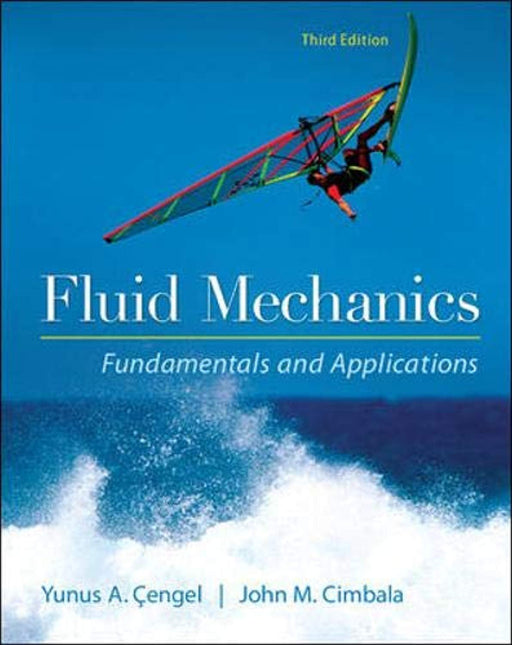 Fluid Mechanics Fundamentals and Applications, Hardcover, 3 Edition by Cengel, Yunus (Used)