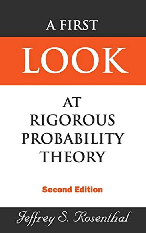 A First Look at Rigorous Probability Theory, Hardcover, 2 Edition by Rosenthal, Jeffrey S. (Used)