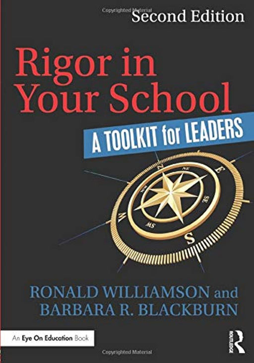 Rigor in Your School: A Toolkit for Leaders, Paperback, 2 Edition by Williamson, Ronald (Used)
