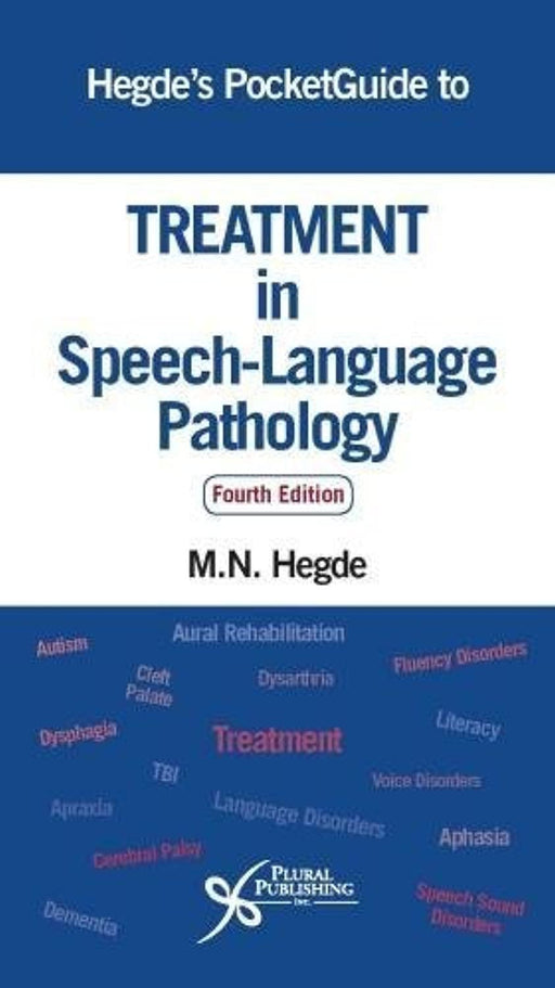 Hegde's PocketGuide to Treatment in Speech-Language Pathology, Paperback, 4 Edition by Hegde, MN