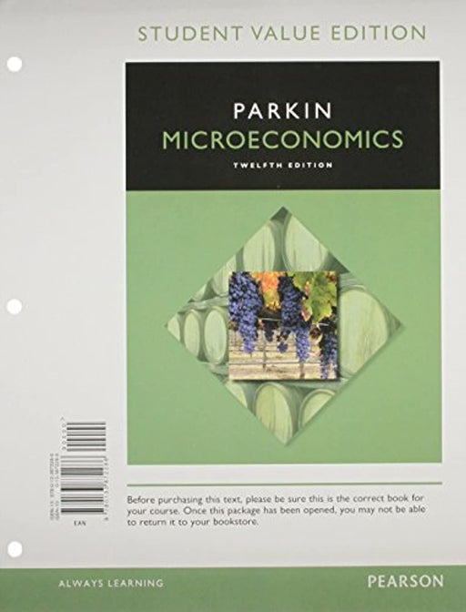 Microeconomics, Student Value Edition Plus MyLab Economics with Pearson eText -- Access Card Package, Misc. Supplies, 12 Edition by Parkin, Michael