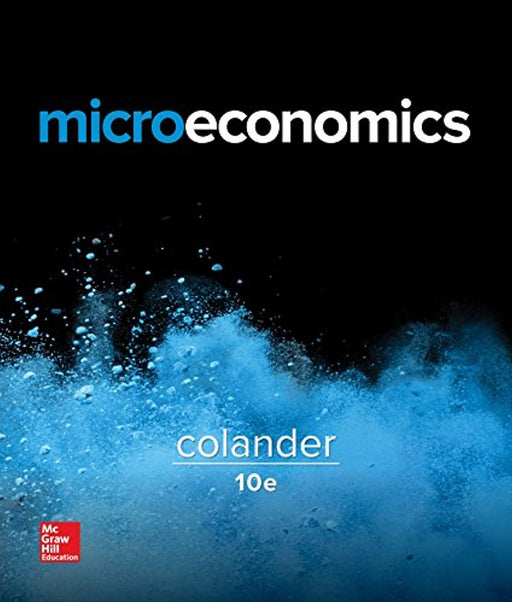 Microeconomics (The Mcgraw-hill Series in Economics), Paperback, 10 Edition by Colander, David (Used)