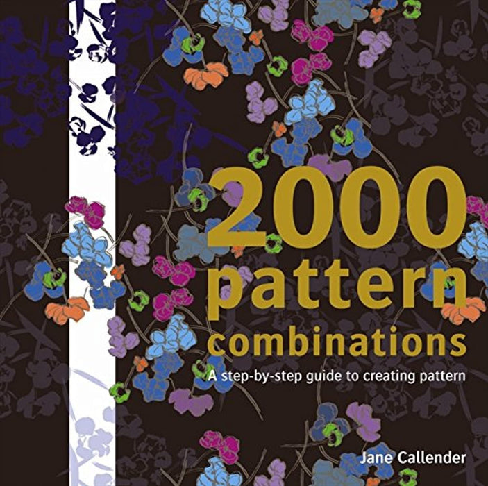 2000 Pattern Combinations: For Graphic, Textile and Craft Designers, Paperback by Callender, Jane