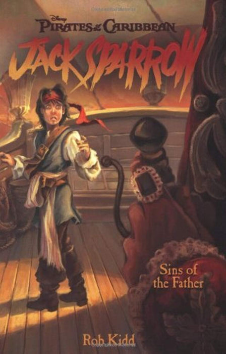 Sins of the Father (Pirates of the Caribbean: Jack Sparrow #10), Paperback, Media Tie In Edition by Rob Kidd (Used)