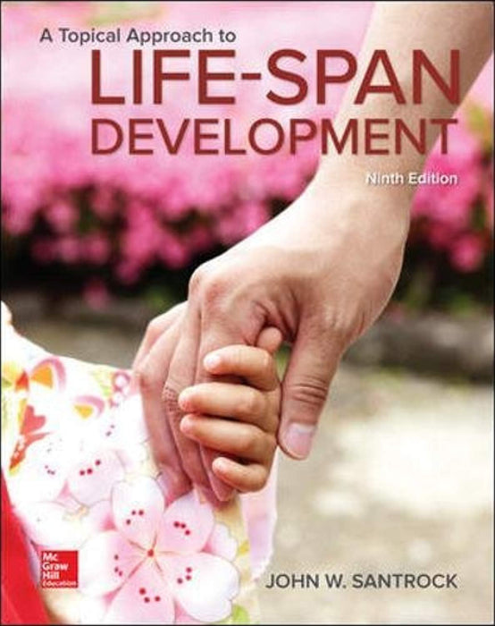 A Topical Approach to Lifespan Development, Hardcover, 9 Edition by Santrock, John (Used)