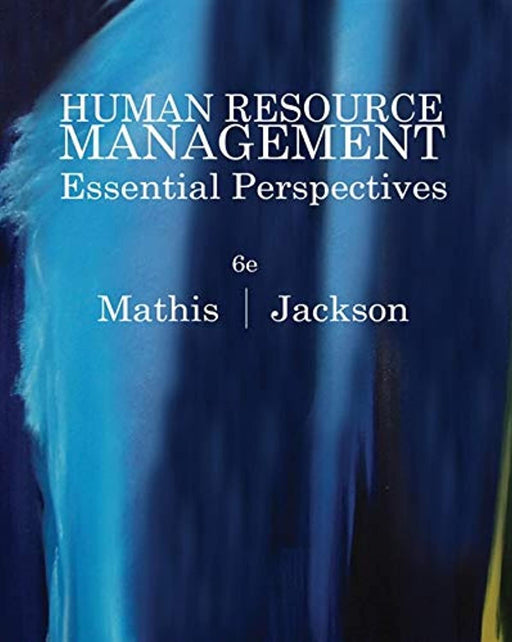 Human Resource Management: Essential Perspectives, Paperback, 6 Edition by Mathis, Robert L. (Used)