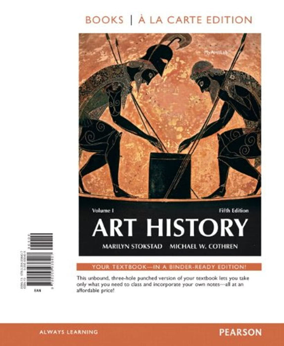 Art History, Volume 1 -- Books a la Carte (5th Edition), Loose Leaf, 5 Edition by Stokstad, Marilyn (Used)