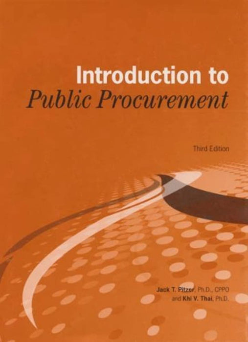 Introduction to Public Procurement, Paperback, 3rd Edition by Jack T. Pitzer