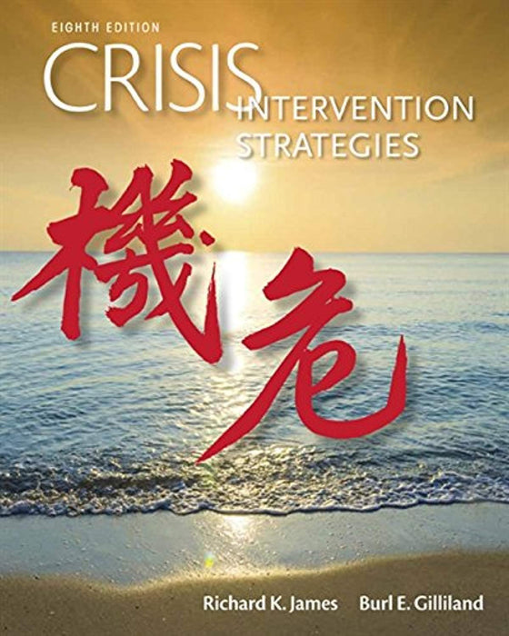 Crisis Intervention Strategies, Hardcover, 8 Edition by James, Richard K. (Used)