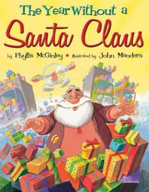 The Year Without a Santa Claus (Paperback), Paperback by John Manders (Used)