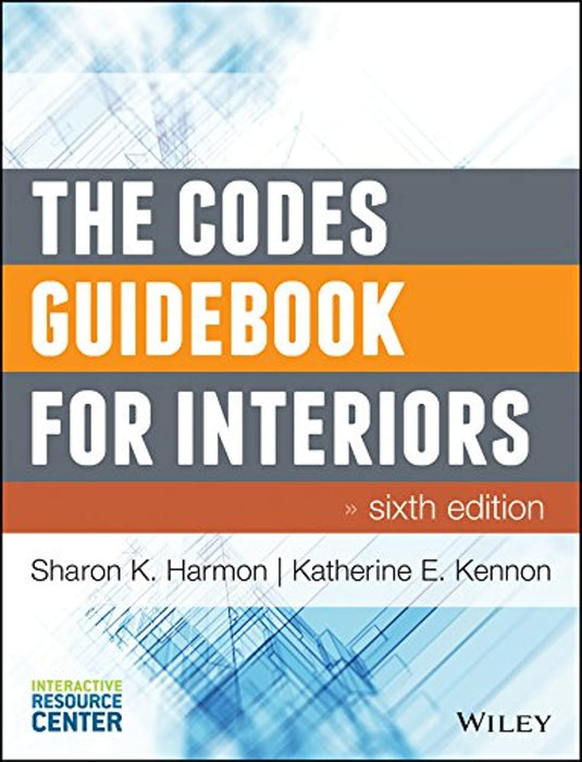 The Codes Guidebook for Interiors, Hardcover, 6 Edition by Harmon, Sharon K.