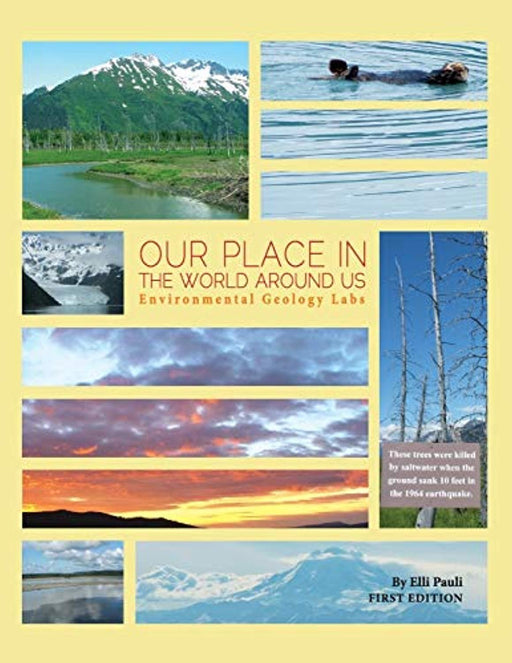 Our Place In the World Around Us: Environmental Geology Labs, Paperback by Pauli, Elli