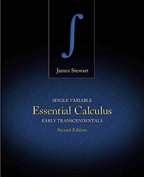 Single Variable Essential Calculus: Early Transcendentals, Hardcover, 2 Edition by Stewart, James (Used)