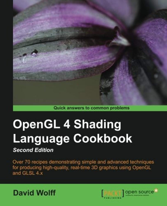 OpenGL 4 Shading Language Cookbook - Second Edition, Paperback, Revised ed. Edition by Wolff, David (Used)
