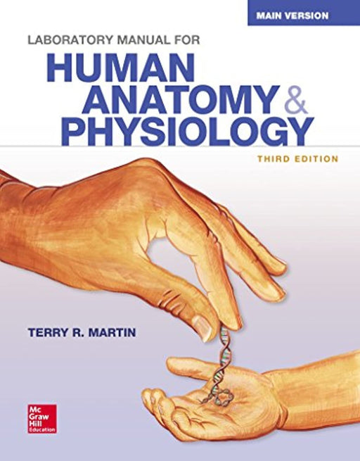 Laboratory Manual for Human Anatomy & Physiology Main Version, Spiral-bound, 3 Edition by Martin, Terry (Used)