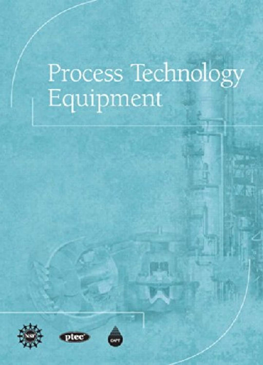 Process Technology Equipment, Hardcover, 1 Edition by CAPT(Center for the Advancement of Process Tech)l