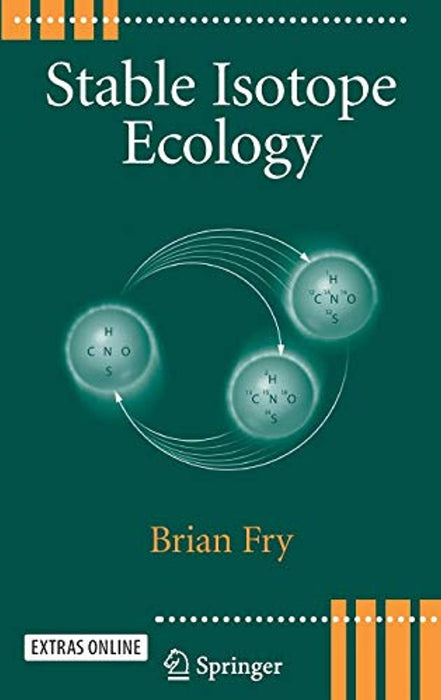 Stable Isotope Ecology, Hardcover, 1 Edition by Fry, Brian (Used)