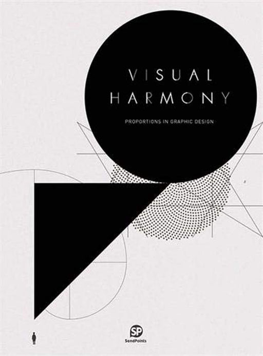 Visual Harmony: Proportion in Graphic Design (SENDPOINTS), Hardcover by SendPoints (Used)
