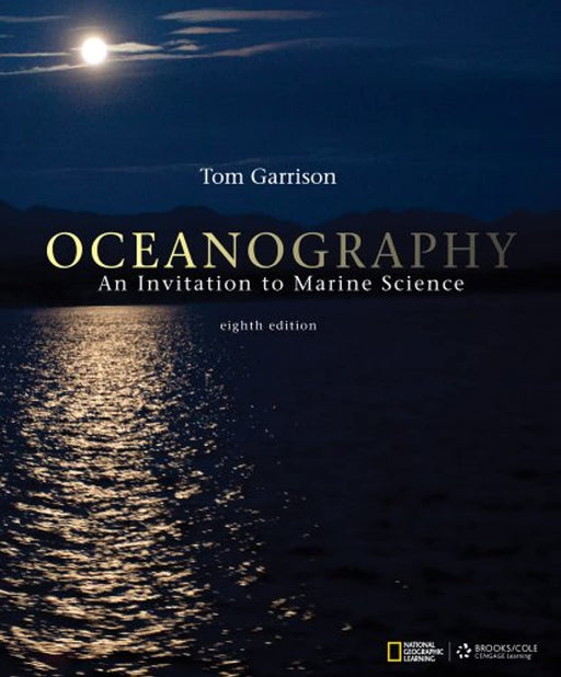 Cengage Advantage Books: Oceanography: An Invitation to Marine Science, Loose Leaf, 8 Edition by Garrison, Tom S. (Used)