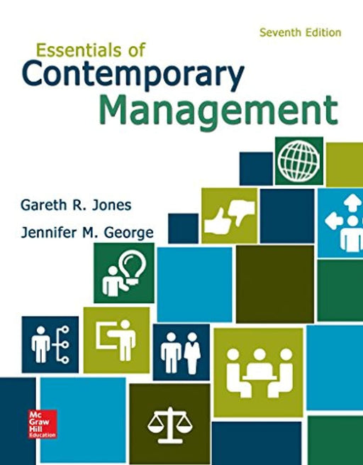 Essentials of Contemporary Management, Paperback, 7 Edition by Jones, Gareth (Used)