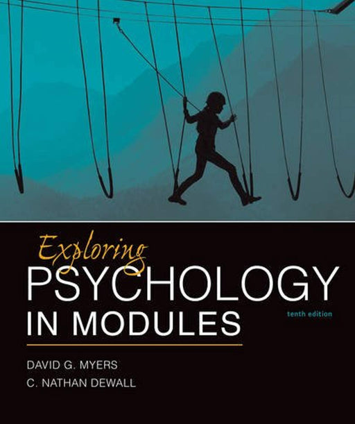 Exploring Psychology in Modules, Paperback, Tenth Edition by Myers, David G. (Used)