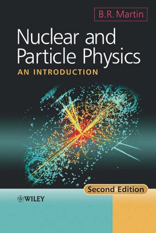 Nuclear and Particle Physics: An Introduction, Paperback, 2 Edition by Martin, Brian R. (Used)