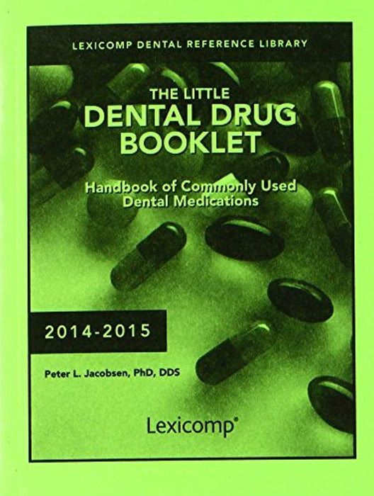 The Little Dental Drug Booklet, Paperback, 22 Edition by Jacobsen, Peter L., Ph.d (Used)