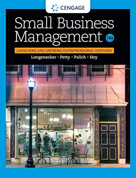 Small Business Management: Launching & Growing Entrepreneurial Ventures, Hardcover, 18 Edition by Longenecker, Justin G. (Used)
