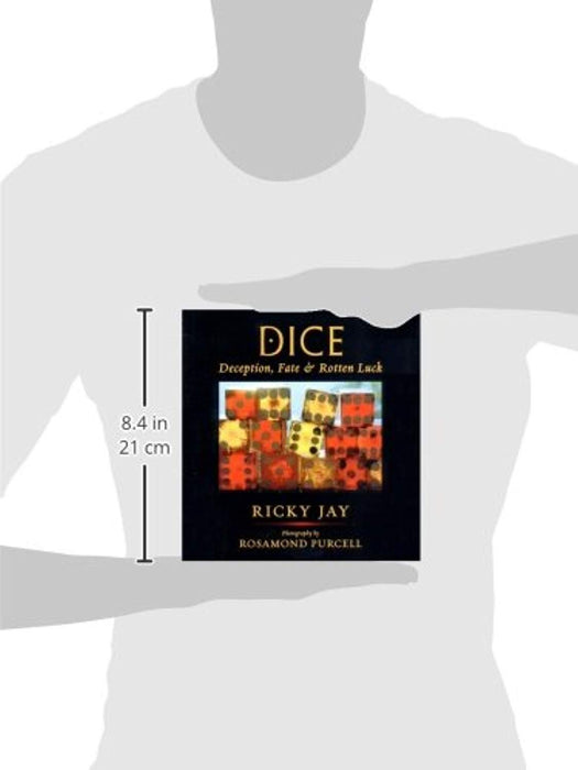 Dice: Deception, Fate, and Rotten Luck, Hardcover, 1st Edition by Ricky Jay (Used)