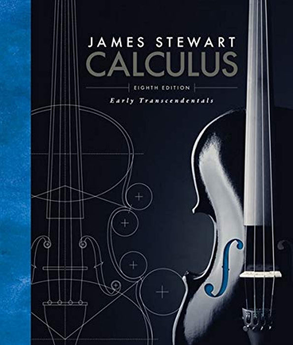 Calculus: Early Transcendentals, Hardcover, 8 Edition by Stewart, James