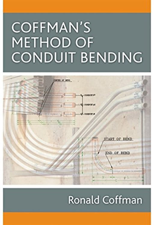 Coffman's Method of Conduit Bending, Spiral-bound, 1 Edition by Coffman, Ronald S. (Used)