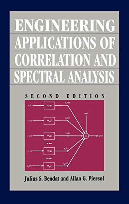 Engineering Applications of Correlation and Spectral Analysis, 2nd Edition, Hardcover, 2 Edition by Bendat, Julius S. (Used)