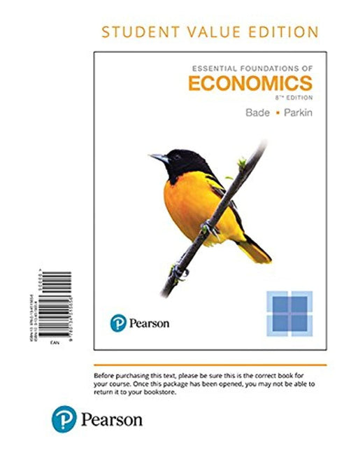Essential Foundations of Economics, Student Value Edition, Loose Leaf, 8 Edition by Bade, Robin