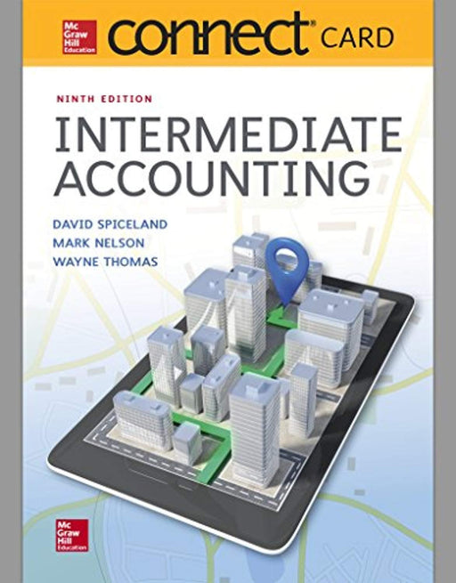 Connect Access Card for Intermediate Accounting, Printed Access Code, 9 Edition by Spiceland, David