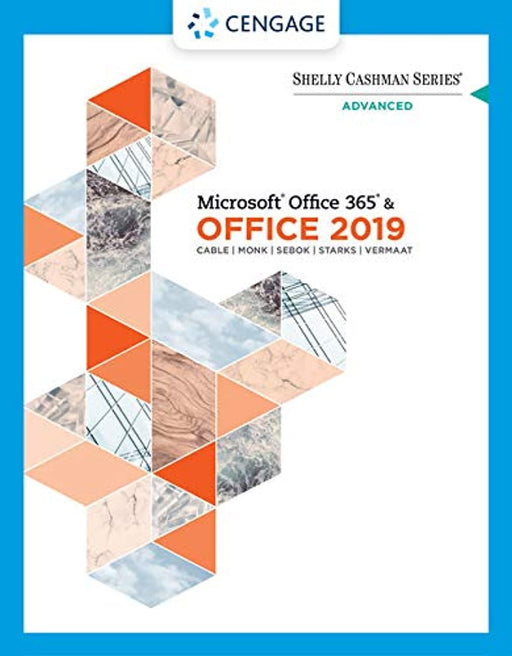 Shelly Cashman Series Microsoft Office 365 & Office 2019 Advanced (MindTap Course List), Paperback, 1 Edition by Cable, Sandra (Used)