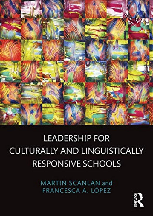 Leadership for Culturally and Linguistically Responsive Schools, Paperback, 1 Edition by Scanlan, Martin (Used)