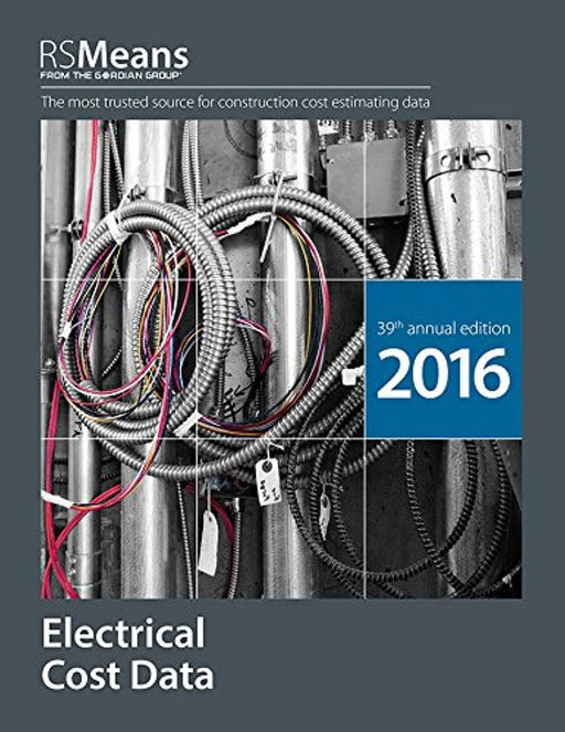 RSMeans Electrical Cost Data 2016, Paperback, 39th Edition by RSMeans Engineering Staff (Used)