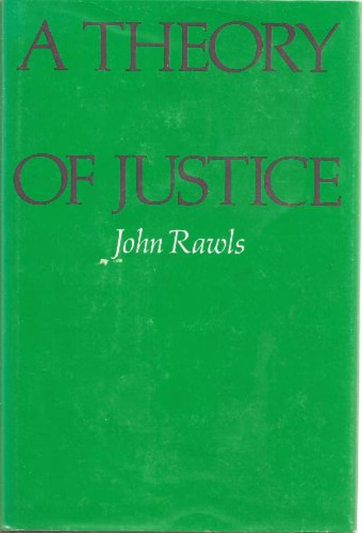 A Theory of Justice, Hardcover, First Edition by Rawls, John (Used)