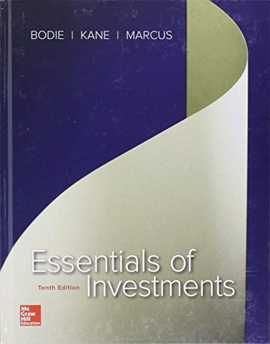 Essentials of Investments with Connect, Hardcover, 10 Edition by Bodie, Zvi (Used)