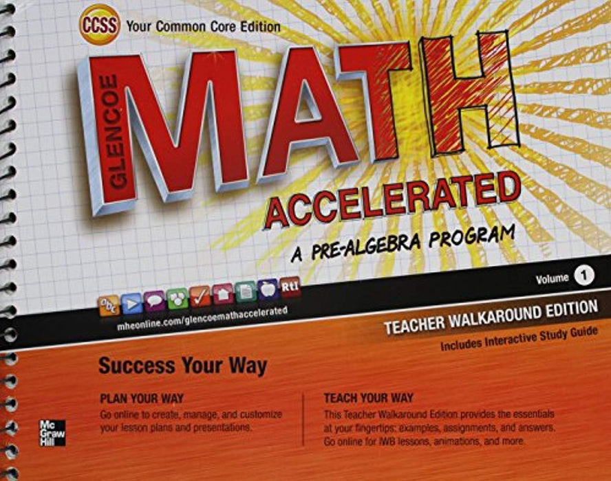 Glencoe Math Accelerated, A Pre-Algebra Program Volume 1 Teacher Walkaround Edition, Common Core Edition, Spiral-bound (Used)