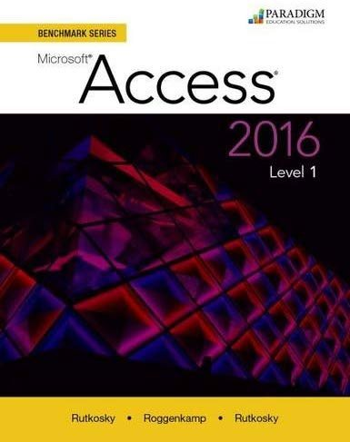 Benchmark Series: Microsoft Access 2016: Level 1: Text, Paperback