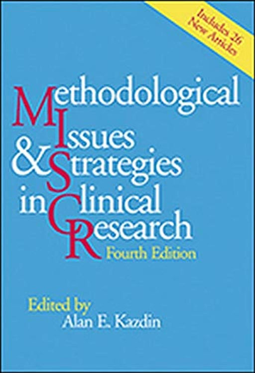 Methodological Issues and Strategies in Clinical Research, Paperback, 4 Edition by Alan E. Kazdin (Used)