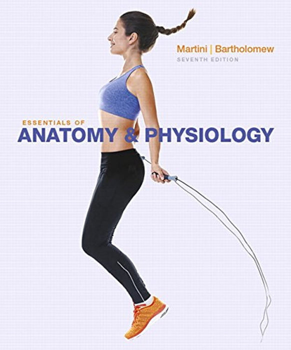 Essentials of Anatomy & Physiology Plus Mastering A&P with Pearson eText -- Access Card Package (7th Edition) (New A&P Titles by Ric Martini and Judi Nath), Hardcover, 7 Edition by Martini, Frederic H.