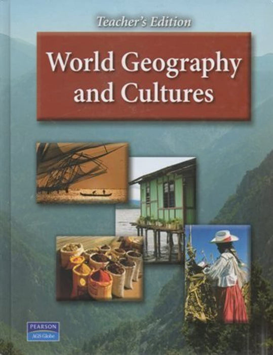 WORLD GEOGRAPHY AND CULTURES TEACHERS EDITION, Hardcover, 0 Edition by AGS Secondary (Used)